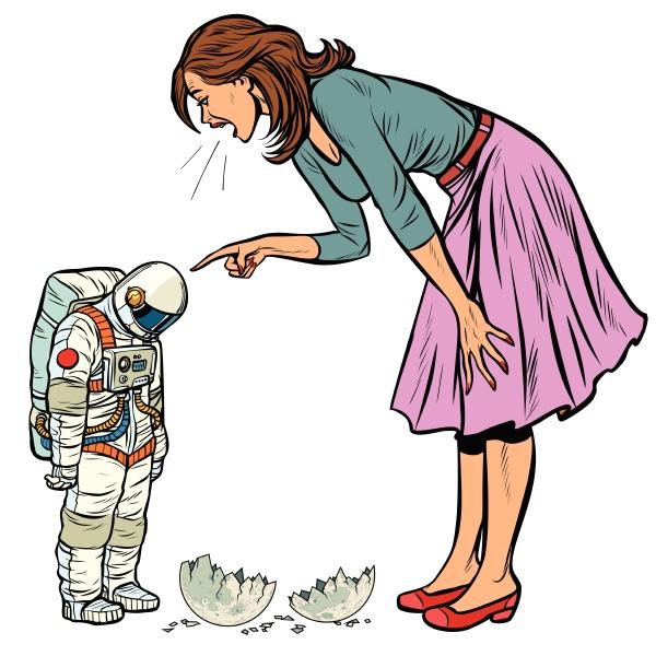 frau schimpft astronautin die schuldigen zerstoert