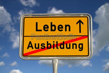 deutsches ortsschild ausbildung leben