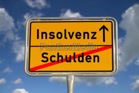 deutsches ortsschild schulden insolvenz