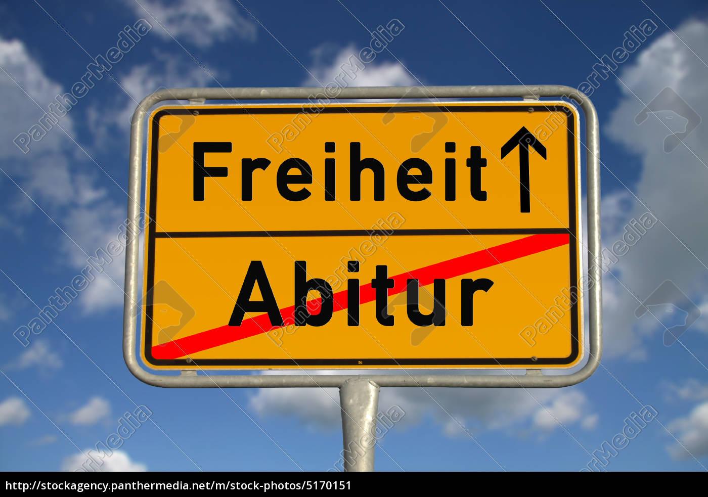 Deutsches Ortsschild Abitur Freiheit - Lizenzfreies Bild - #5170151 ...