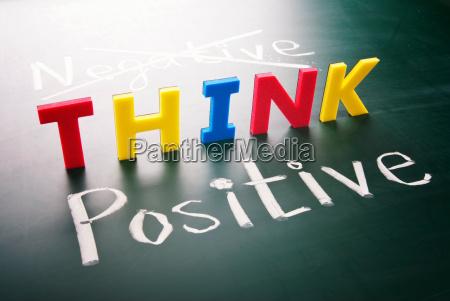 think positive do not negative