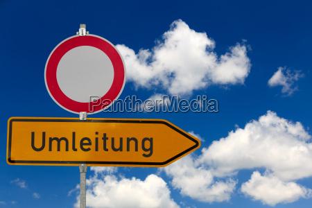 durchfahrt verboten und umleitung im strassenverkehr