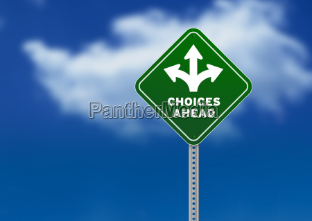 choices ahead road sign