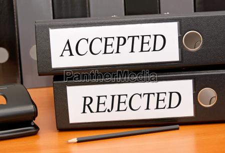 akzeptiert und abgelehnt