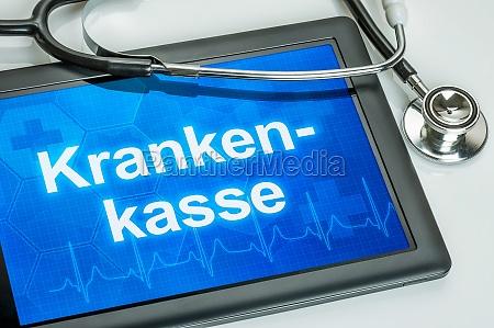 tablet mit dem text krankenkasse auf