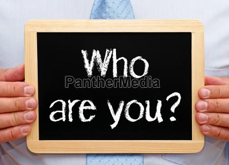 wer bist du