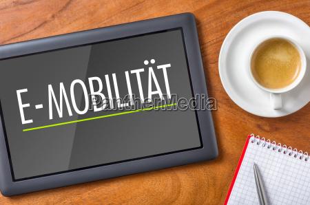 tablet on desk e mobility