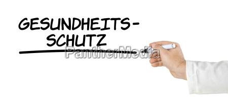 hand mit stift schreibt gesundheitsschutz