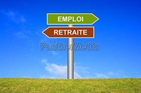 sign directional sign emploi retraite
