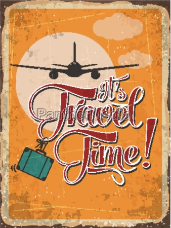 retro metal sign its travel time