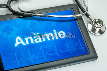 tablet with the diagnosis of anemia