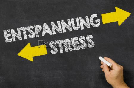 entspannung oder stress