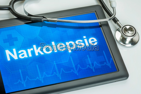 tablet with the diagnosis narcolepsy on