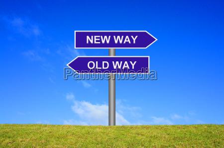 wegweiser old way new way