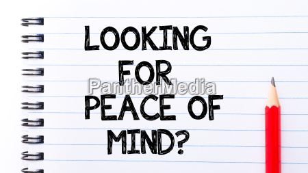 looking for peace of mind text