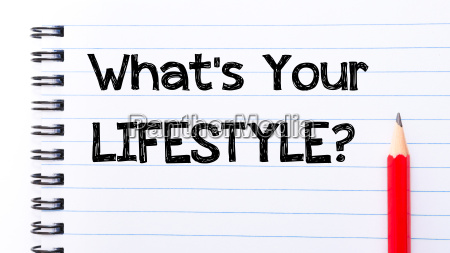 what is your lifestyle text written