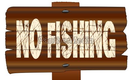 no fishing wooden sign