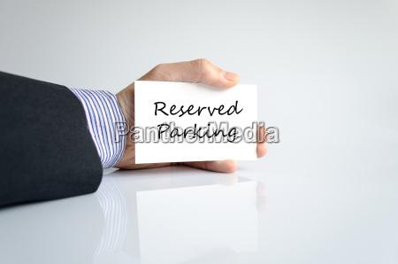 reservierte park hand konzept