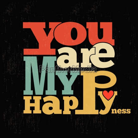 you are my happiness quote