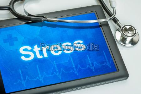 tablet mit der diagnose stress auf
