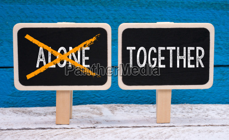 work together and not alone