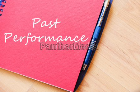 past performance write on notebook