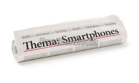 newspaper roll with the headline smartphones