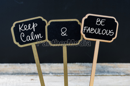 keep calm and be fabulous message