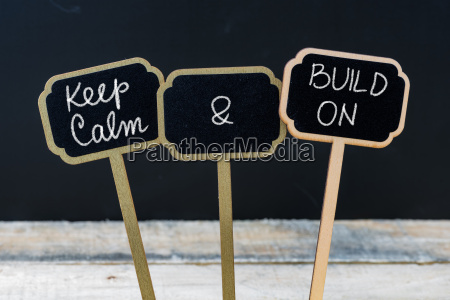 keep calm and build on message