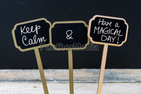 keep calm and have a magical