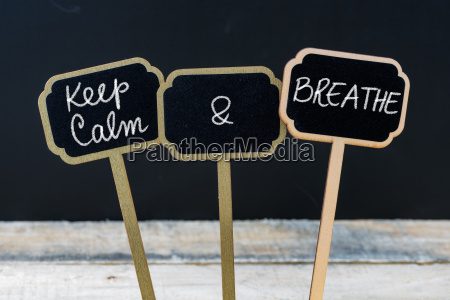 keep calm and breathe message written