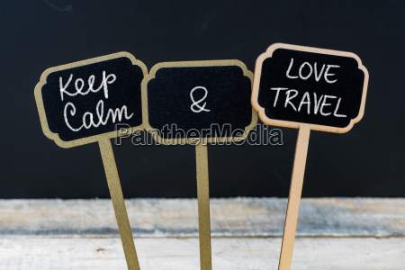 keep calm and love travel message