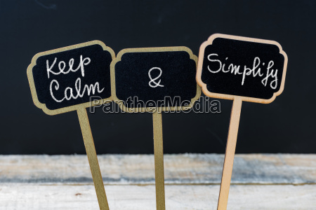 keep calm and simplify message written