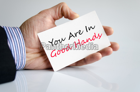 you are in good hands text