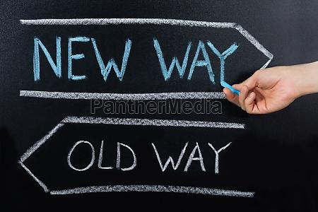 old way oder new way konzept
