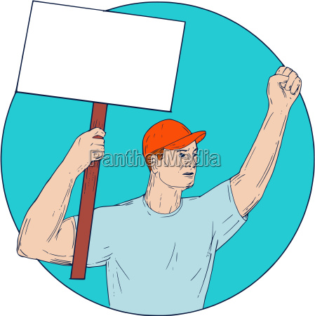 union worker activist placard protesting fist
