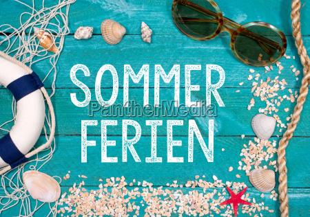 sommerferien ferien sommerurlaub urlaub im sommer