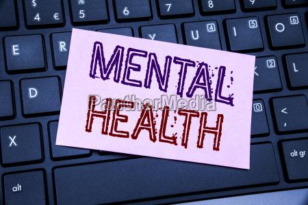 handschrift ankuendigung text zeigt psychische gesundheit
