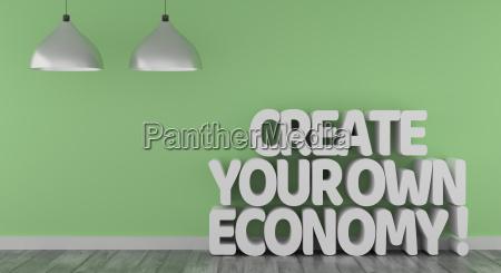 create, your, own, economy - 25778518