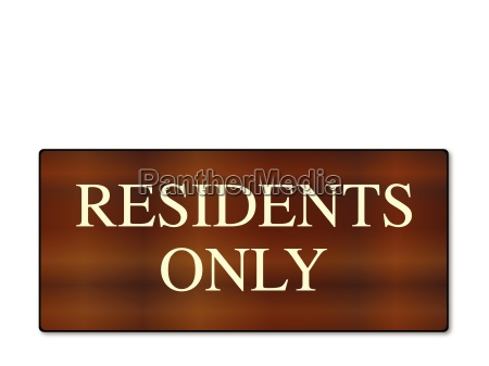 residents only wooden sign