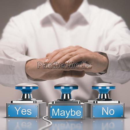 schnelles entscheidungs und unentscheidungs konzept ja