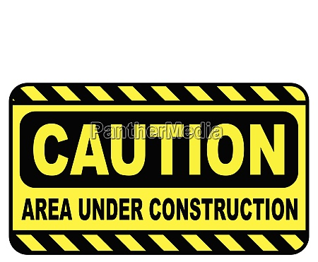 caution area under construction