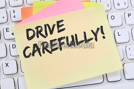 drive carefully driving car accident traffic