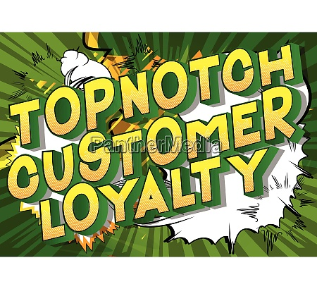 topnotch customer loyalty comic book