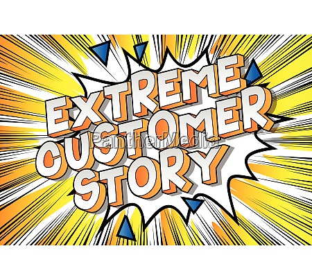 extreme customer story comic book