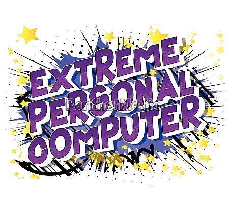 extreme personal computer comic book