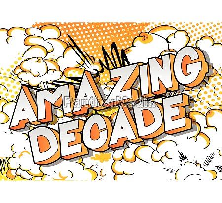 amazing decade vector illustrated comic