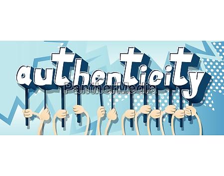 haende die das wort authentizitaet halten