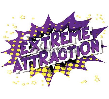 extreme attraktion comic buch stil