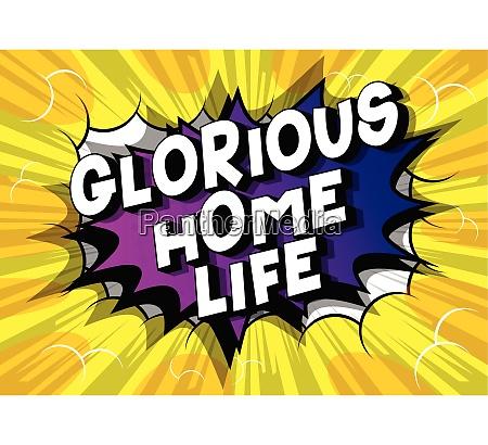 glorious home life comic book